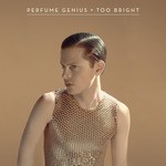Perfume-Genius-Too-Bright 150