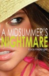 midsummers nightmare