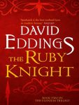 Cover of The Ruby Knight by David Eddings